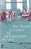 239 lettres d'un communard déporté : Île d'Oléron, Île de Ré, Île des Pins