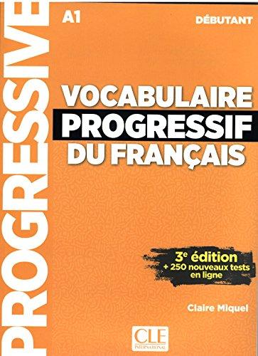 Vocabulaire progressif du franais - Niveau dbutant - 3me dition - Livre + CD + Appli-web