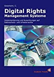 Digital Rights Management Systeme
