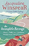 An Incomplete Revenge (Maisie Dobbs Mystery 5)