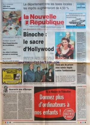NOUVELLE REPUBLIQUE (LA) [No 15943] du 26/03/1997 - 40 ANS D'EUROPE PAR GERBAUD - 3 ANS DE PRISON AVEC SURSIS REQUIS CONTRE L'AMBASSADEUR - BINOCHE - LE SACRE D'HOLLYWOOD - PIERRE FOUQUET-HATEVILAIN ELU A LA PRESIDENCE - RALLYE MATHEMATIQUE