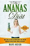 Die Ananas Diät: Bis zu 6 KG in nur einer Woche verlieren + BONUS