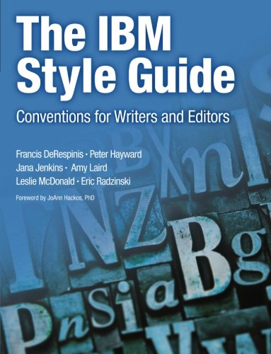 the-ibm-style-guide-conventions-for-writers-and-editors-ibm-press