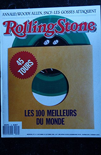 ROLLING STONE 010 N° 10 Les 100 meilleurs 45 tours du monde Arnaud Woody Allen Vendredi 13
