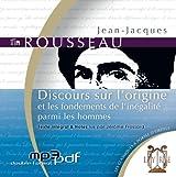 Discours sur l'origine et les fondements de l'inégalité parmi les hommes (1CD MP3/4h30)
