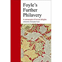 Foyle's Further Philavery: a Cornucopia of Lexical Delights