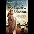 To Catch A Dream (The Breckton Novels Book 1)