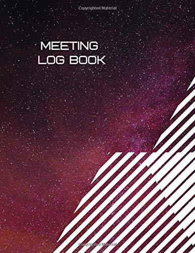 Meeting Log Book: Record Logbook, Meeting Minutes Notebook Journal, Secretary Notepad, Gifts for Secretaries, Office, Church, Warehouse, Club, Small ... 110 Pages. (Administrative Supplies, Band 4) -