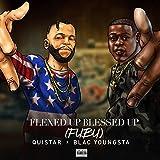 Flexed up Blessed up (Fubu) [Explicit]