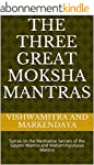 The Three Great Moksha Mantras: Sutra...
