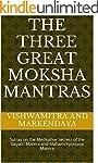 The Three Great Moksha Mantras: Sutra...