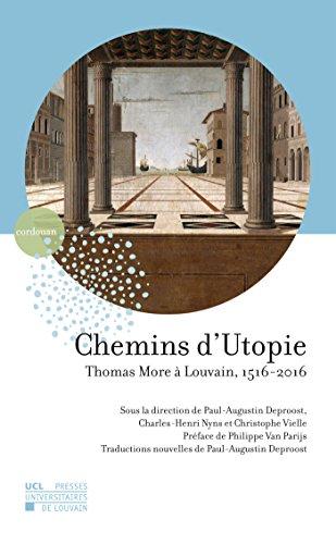 Chemins d'Utopie: Thomas More  Louvain, 1516-2016