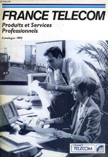 france-telecom-produits-et-services-professionnels-catalogue-1990