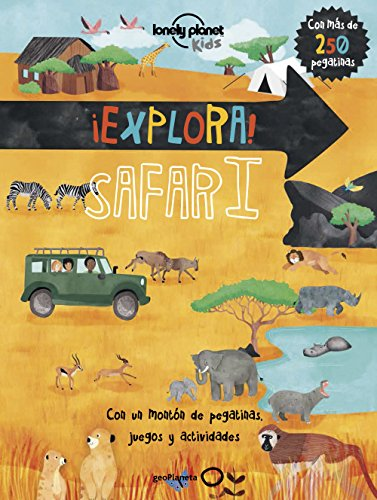 ¡Explora! SAFARI (Lonely Planet Junior) por Christina Webb