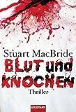 Blut und Knochen: Thriller (Detective Sergeant Logan McRae, Band 4) bei Amazon kaufen