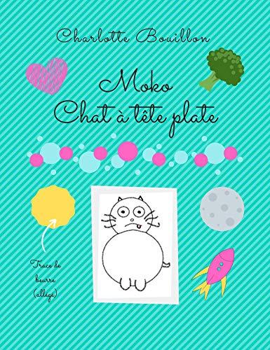 Couverture du livre Moko, chat à tête plate