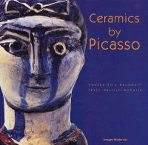 Ceramics by Picasso (en anglais) par Pablo Picasso, Marilyn McCully
