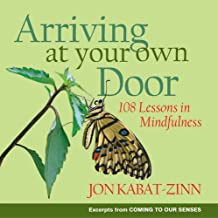 Arriving at Your Own Door: 108 Lessons in Mindfulness (English Edition)