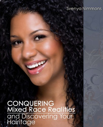 Conquering Mixed Race Realities and Discovering Your Hairitage