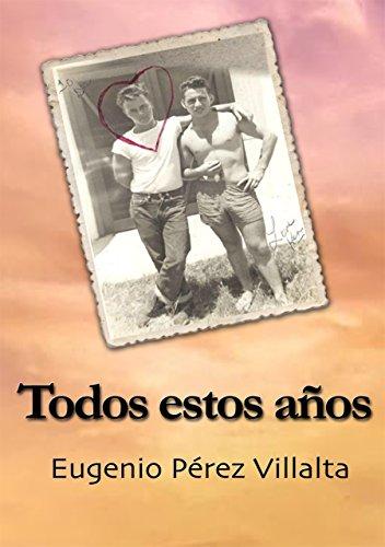 Todos Estos Años por Eugenio Pérez Villalta