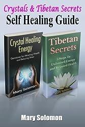 Self Healing Guide: Crystals & Tibetan Secrets by Mary Solomon (2015-08-04)