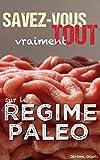 Telecharger Livres Savez vous vraiment tout sur le Regime Paleo (PDF,EPUB,MOBI) gratuits en Francaise