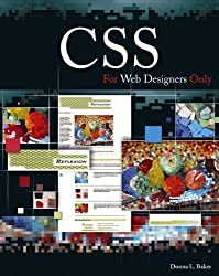 CSS For Web Designers Only by Donna L. Baker (2006-07-05)
