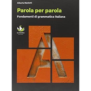 Parola Per Parola. Fondamenti Di Grammatica Italiana. Con Cd-Rom
