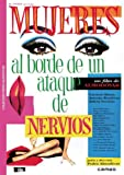 Mujeres Al Borde De Un Ataque De Nervios [DVD]