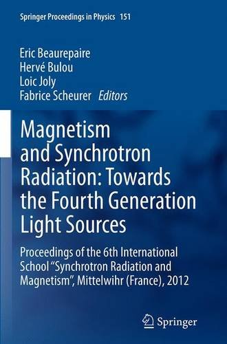 magnetism-and-synchrotron-radiation-towards-the-fourth-generation-light-sources-proceedings-of-the-6