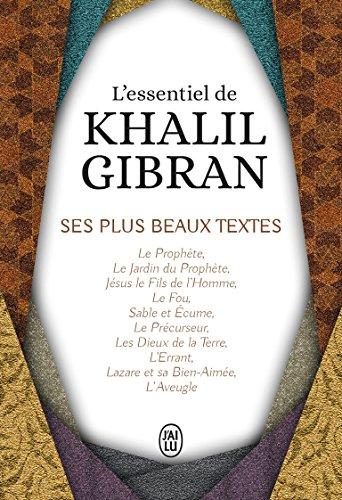 L'essentiel de Kahlil Gibran