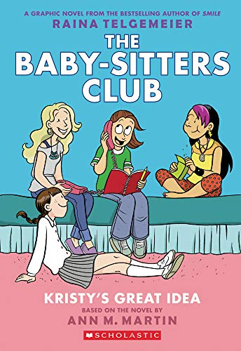 The Baby-Sitters Club 1: Kristy's Great Idea di Ann M. Martin
