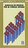 libro Manuale di ricerca per le scienze sociali