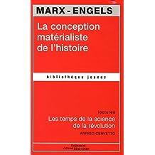 La conception matérialiste de l'histoire : Les temps de la science de la révolution