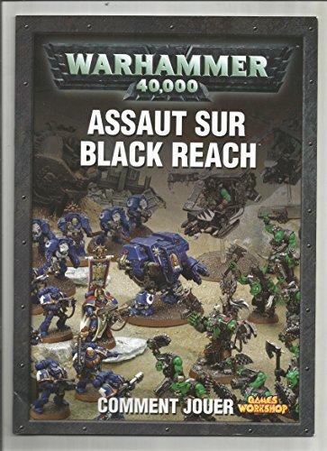 Assaut sur black reach - Warhammer 40 000