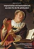 Improvisation mit Ostinatobässen aus dem 16. bis 18. Jahrhundert (+2 CD's)