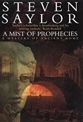 A Mist of Prophecies: A Mystery of Ancient Rome (Roma Sub Rosa) by Steven Saylor (2002-07-01)