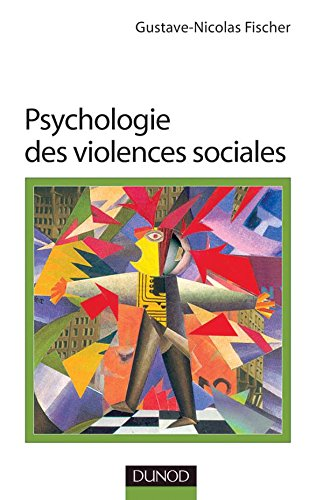 Psychologie des violences sociales