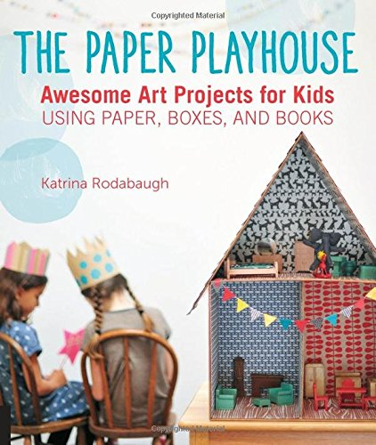 the-paper-playhouse-awesome-art-projects-for-kids-using-paper-boxes-and-books