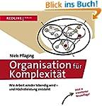 Organisation für Komplexität: Wie Arb...