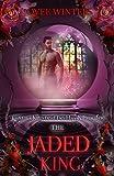 The Jaded King (The Dark Kings Book 2)