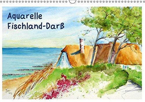 Aquarelle - Fischland-Darß (Wandkalender 2017 DIN A3 quer): Aquarellbilder von der Ostsee auf...