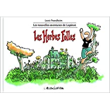 Les Herbes folles: Lapinot T2