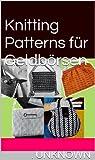 Knitting Patterns für Geldbörsen