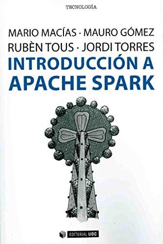 Introducción A Apache Spark (Manuales) por Aa.Vv.