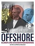 Offshore - Elmer und das Bankgeheimnis [OmeU]