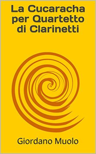 Donde Descargar Libros La Cucaracha per Quartetto di Clarinetti Epub Ingles