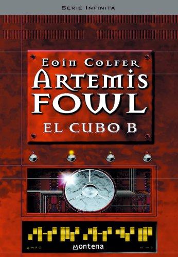 El cubo B (Artemis Fowl 3) por EOIN COLFER