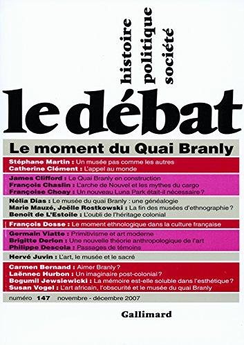 Le Débat: Le moment du Quai Branly