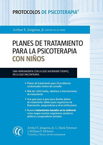 Planes de tratamiento para la psicoterapia con niños (Protocolos de psicoterapia n 3)